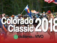 Colorado Classic 2018 Online – Señal Stream – En VIVO