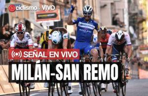 Milán-San Remo 2020 – Señal en VIVO