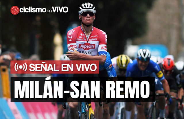 Milán-San Remo 2021 – Señal en VIVO