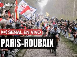 Paris-Roubaix 2021 – Señal en VIVO